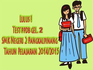 Hasil-PPDB-Gel.-2-SMKN-2-Pkp